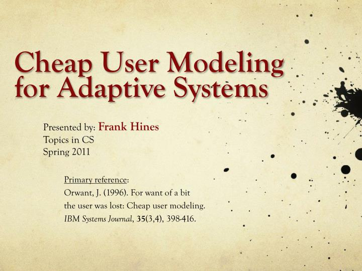 cheap user modeling for adaptive systems n.