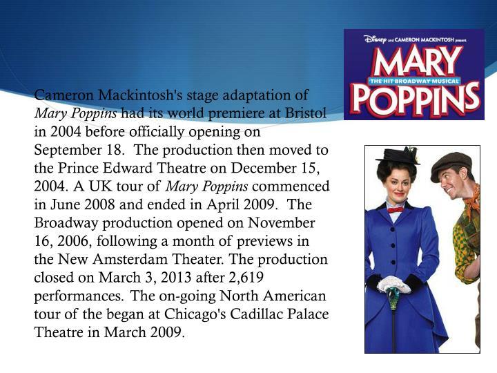 Cameron Mackintosh's stage adaptation of