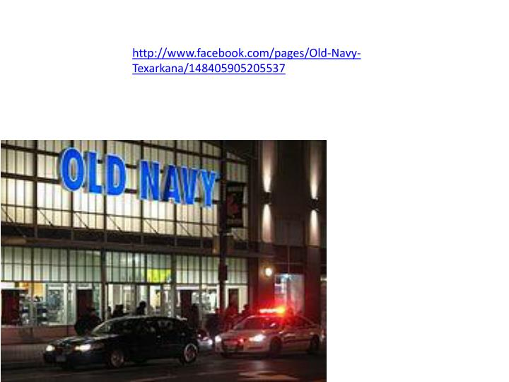 Http://www.facebook.com/pages/Old-Navy-Texarkana/148405905205537