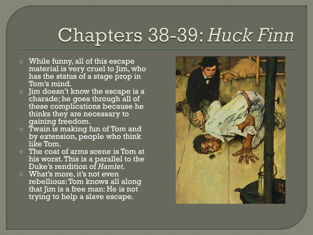 Ppt Adventures Of Huckleberry Finn Chapters 37 43
