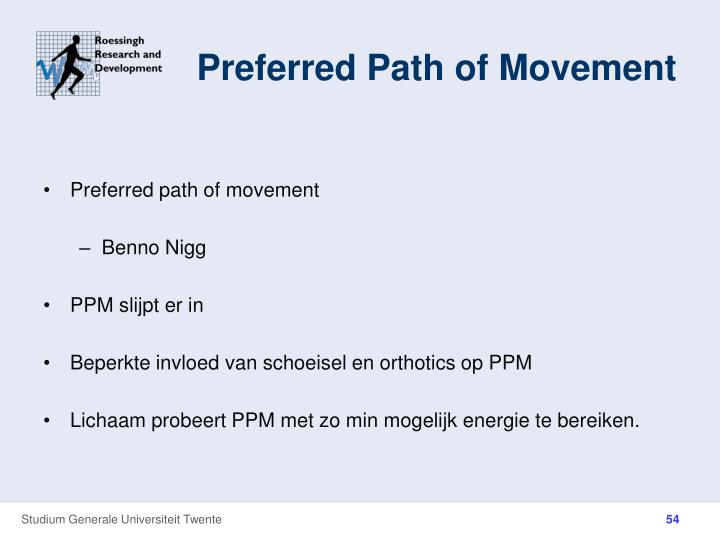 Preferred Path of Movement
