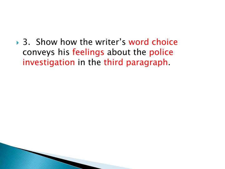 3.Show how the writer's