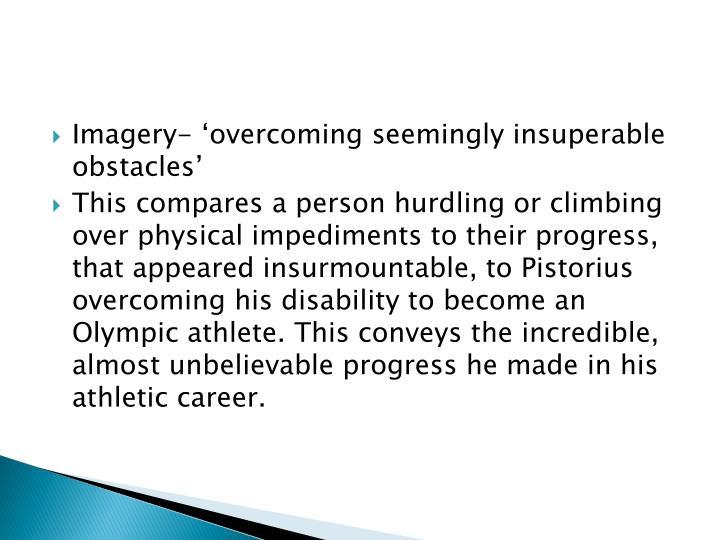 Imagery- 'overcoming