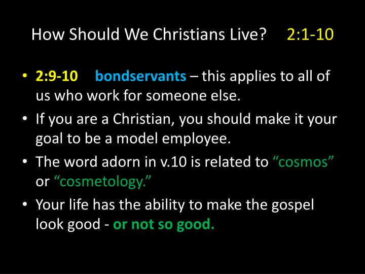 How Should We Christians Live?