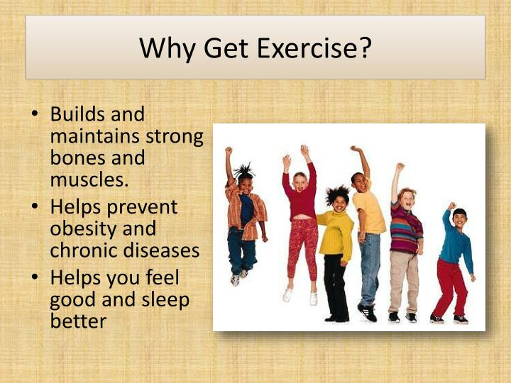 Why get exercise