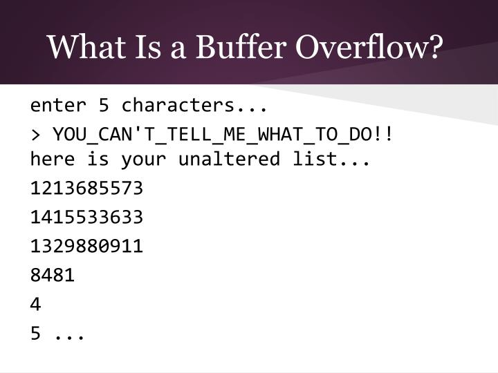 What Is a Buffer Overflow?