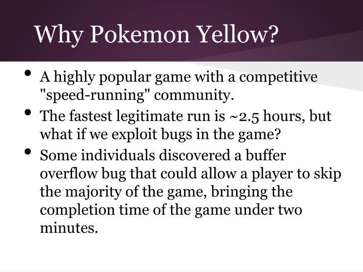 Why Pokemon Yellow?