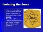 isolating the jews
