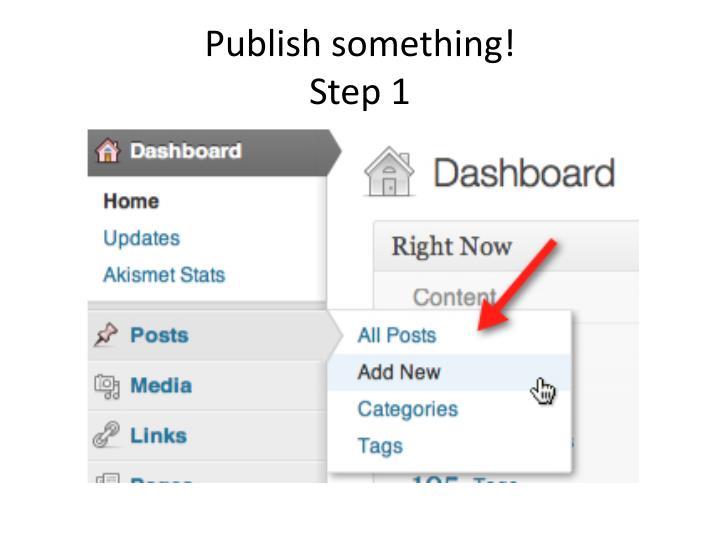 Publish something!