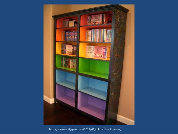 http://www.rarely-pins.com/2013/03/colored-bookshelves/
