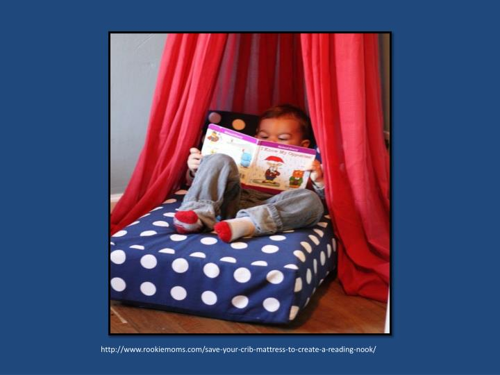 http://www.rookiemoms.com/save-your-crib-mattress-to-create-a-reading-nook/
