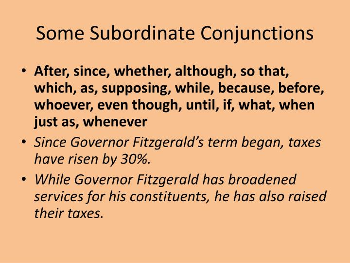 Some subordinate conjunctions