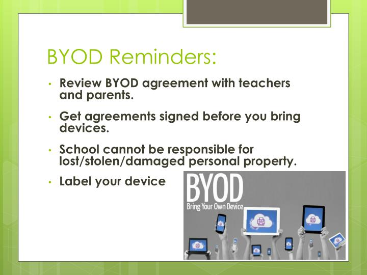 BYOD Reminders: