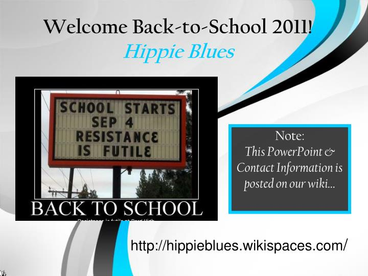 welcome back to school 2011hippie blues
