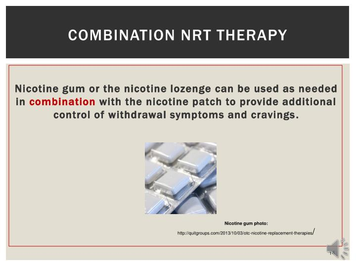 Combination NRT Therapy