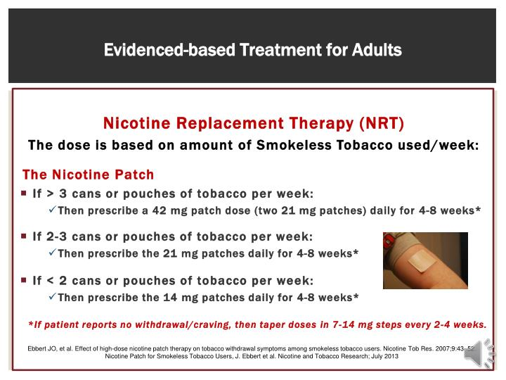Evidenced-based Treatment for Adults