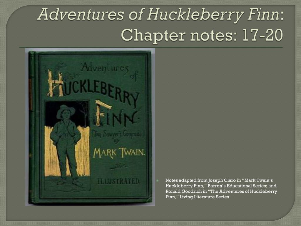 Ppt Adventures Of Huckleberry Finn Chapter Notes 17 20