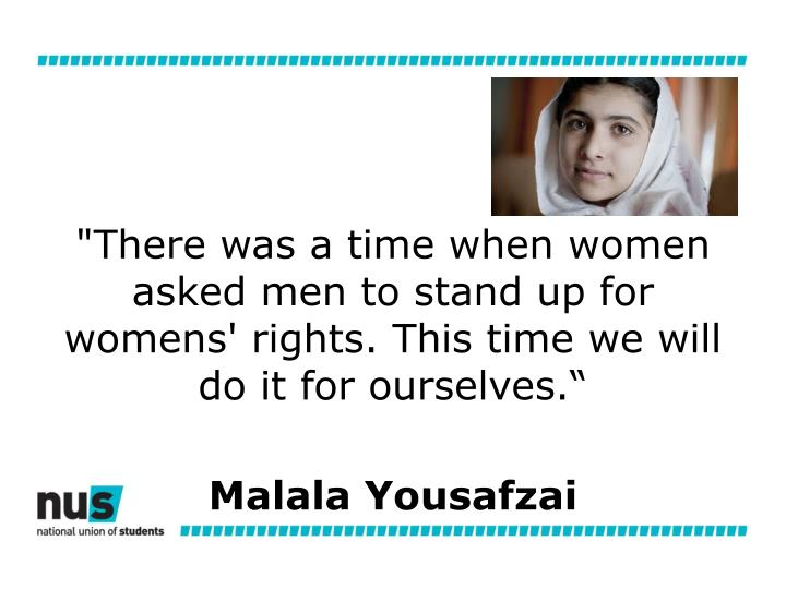 """""""There was a time when women asked men to stand up for womens' rights. This time we will do it for ourselves"""