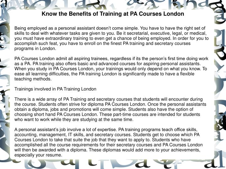 know the benefits of training at pa courses london n.