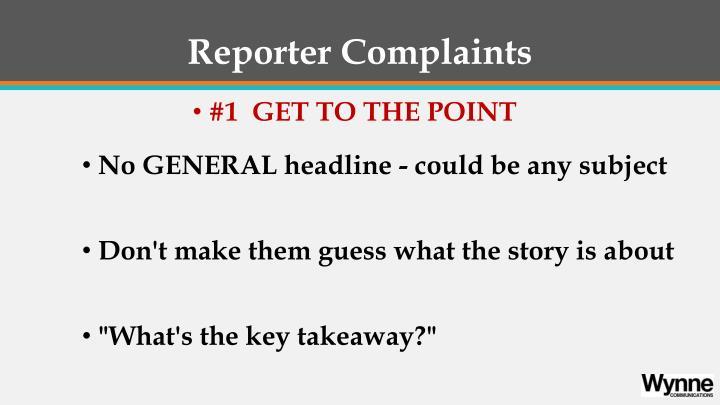 Reporter Complaints