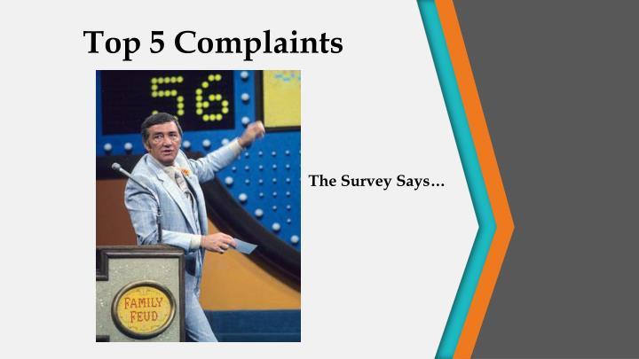 Top 5 Complaints