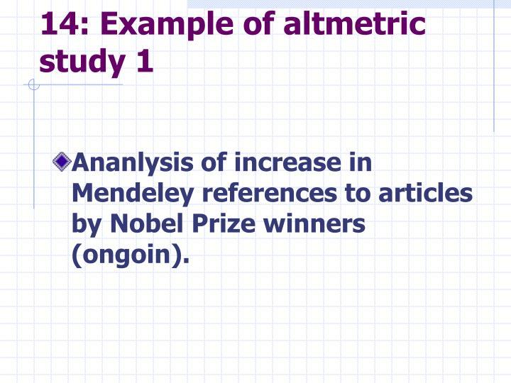 14: Example of altmetric study