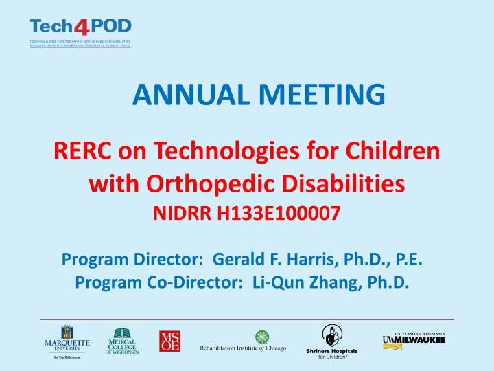 annual meeting rerc on technologies for children with orthopedic disabilities nidrr h133e100007 n.