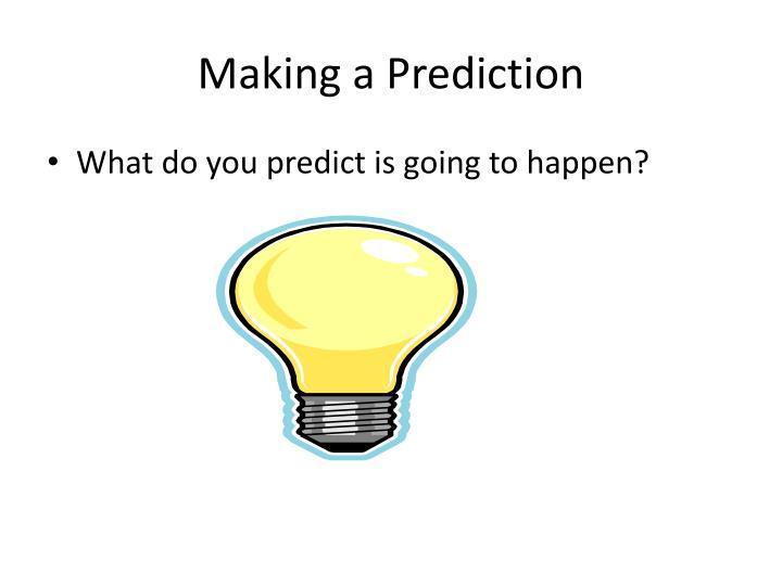 Making a Prediction