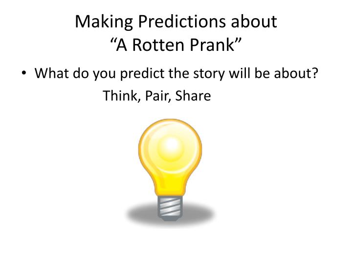 Making Predictions about