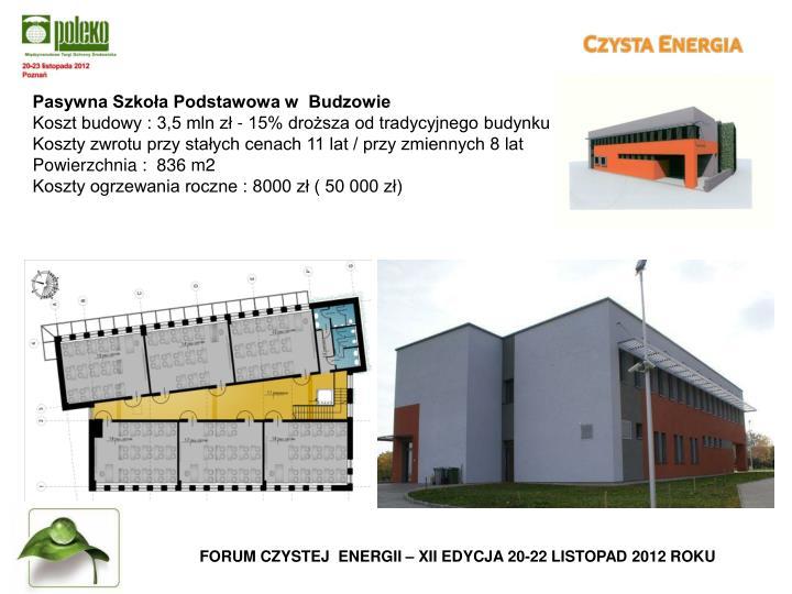 Pasywna Szkoła Podstawowa w  Budzowie