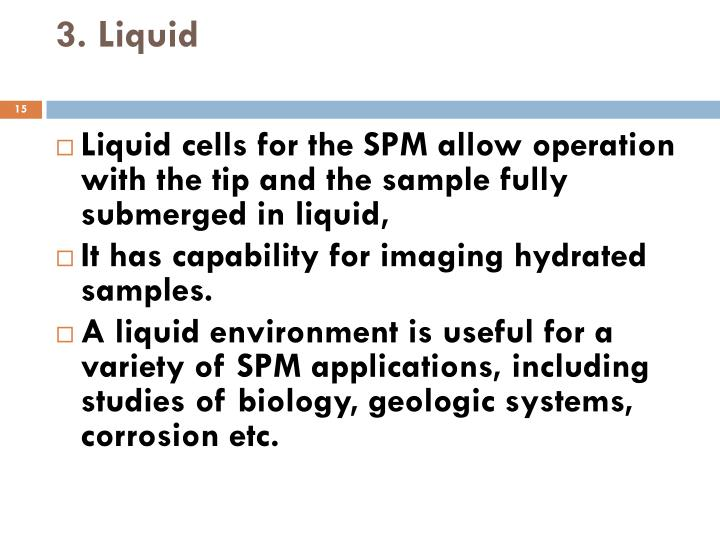 3. Liquid