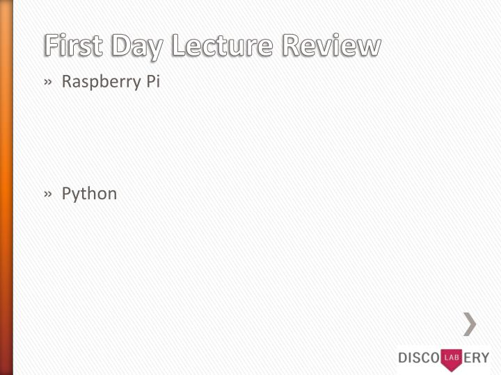 First day lecture review