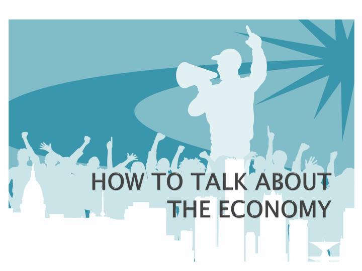 how to talk about the economy n.