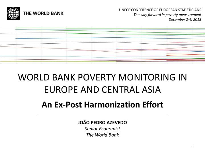 world bank poverty monitoring in europe and central asia an ex post harmonization effort n.