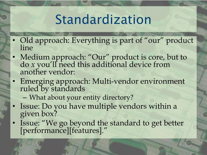 Standardization