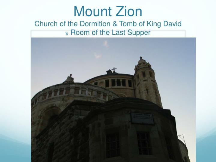 mount zion church of the dormition tomb of king david room of the last supper n.