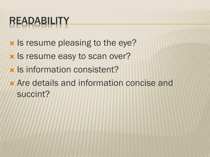 Is resume pleasing to the eye?