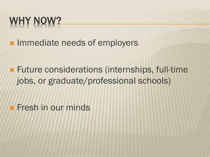 Immediate needs of employers
