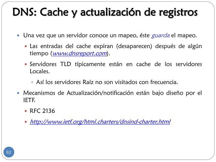 DNS: Cache y actualización de registros