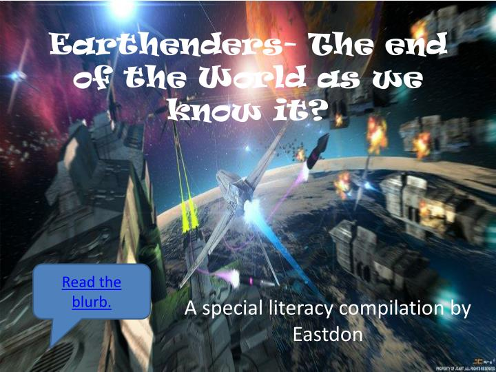 earthenders the end of the world as we know it n.