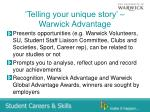 telling your unique story warwick advantage