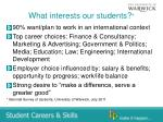 what interests our students