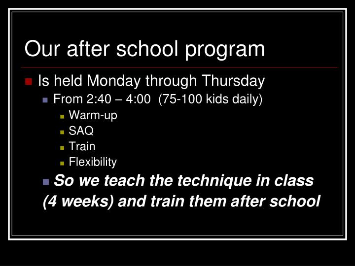 Our after school program