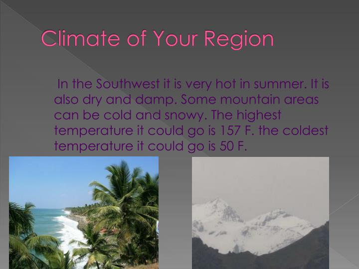 Climate of Your Region