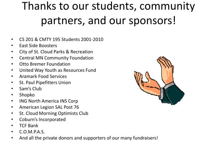 Thanks to our students, community partners, and our sponsors!