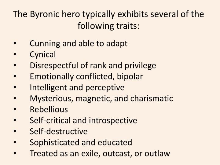ppt the byronic hero powerpoint presentation id  the byronic hero typically exhibits several of the following traits