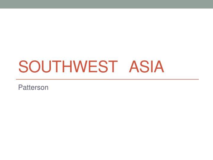 southwest asia n.