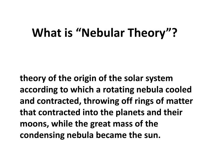 What is nebular theory