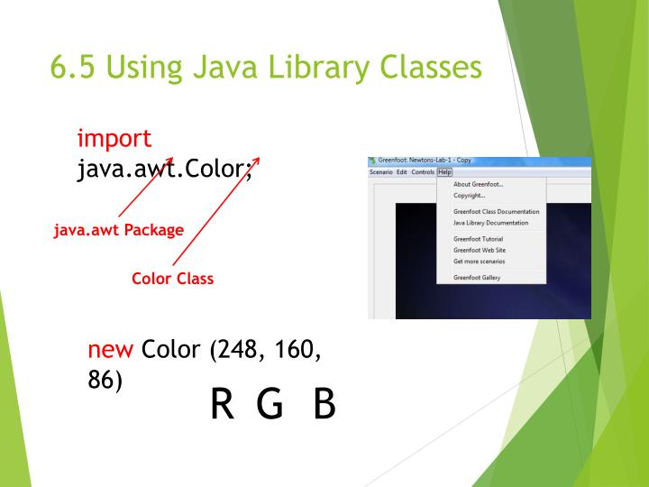 6.5 Using Java Library Classes