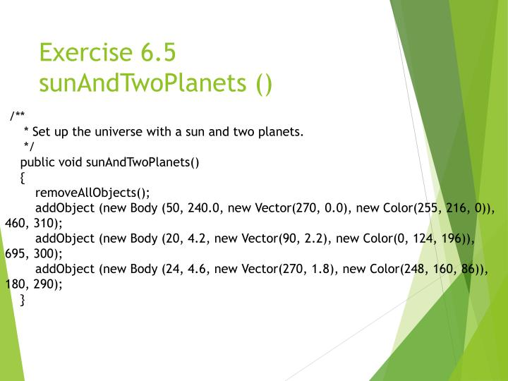 Exercise 6.5 sunAndTwoPlanets ()